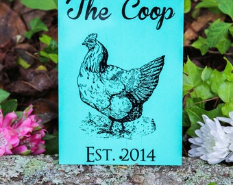 Your Date Custom Weather Resistant Aluminum Sign- Chicken Coop- Backyard Farming Sign
