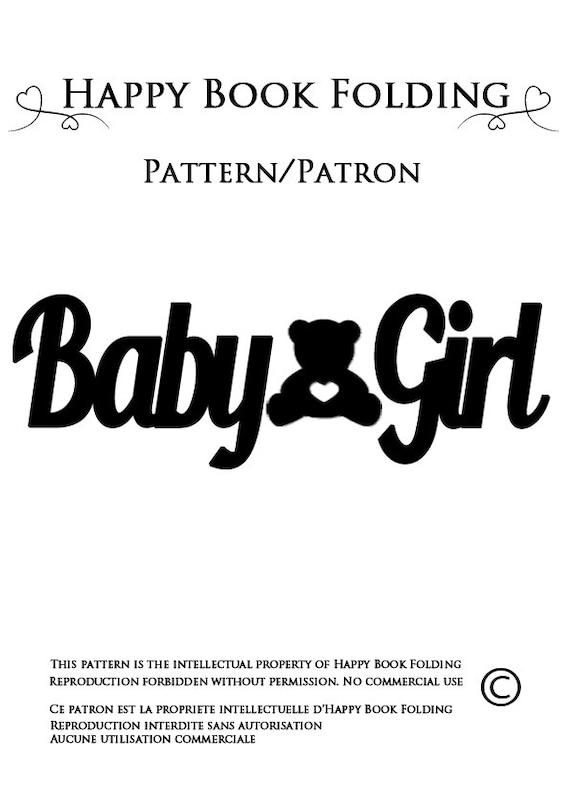 patron livre pli baby girl tutorial gratuit par happybookfolding. Black Bedroom Furniture Sets. Home Design Ideas