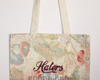 Tote bag ' Haters going to hate '