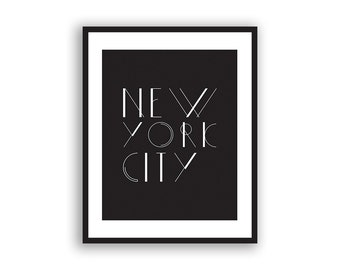 "Typography Art, ""New York City"" Wall Art, Inspirational Quote, Black and White Print, Typographic Print"