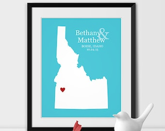 Idaho Art Print, Idaho Wedding Map of Boise Gift for Couples Wedding Gift 1st Anniversary Gift Bride & Groom Gift -Any STATE