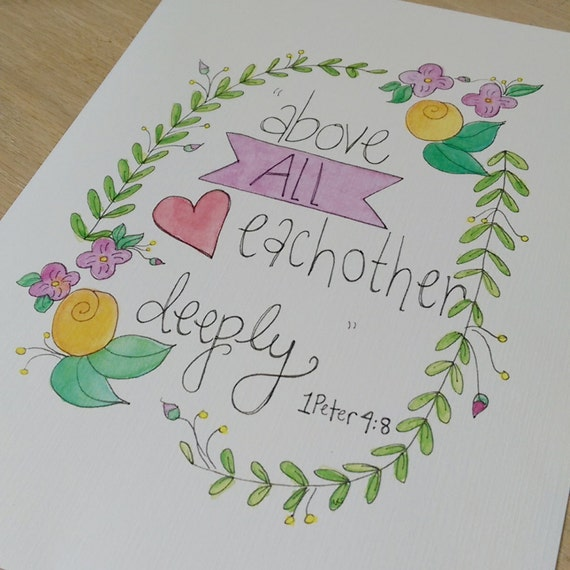 Love Each Other Deeply: Above All Love Each Other Deeply Bible By PinkSprinklePrints31