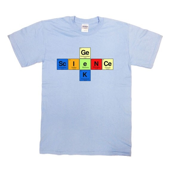 Science geek periodic table t shirt science shirt college for Custom periodic table t shirts