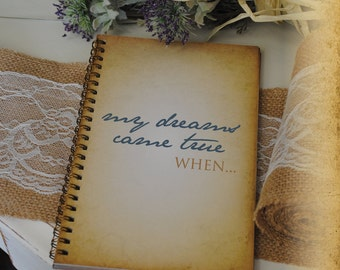 Journal Romance Love - My Dreams Came True When... Custom Personalized Journals Vintage Style Book