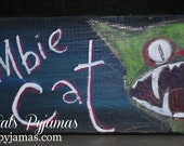 Zombie Cat Original hand-painted sign bright colors and cReEpY