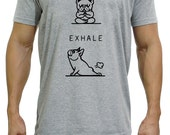 Inhale Exhale Frenchie T-Shirt, Frenchie Yoga T-Shirt, Available XS, S, M, L
