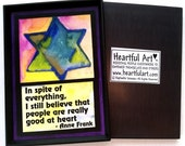 In Spite Of Everything Anne Frank Inspirational Quote Postitive Thinking Judaica Gift Motivational Print Heartful Art by Raphaella Vaisseau