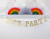 Glitter Let's Party Banner - 5 inch Letters - Birthday Party Garland Glitter Birthday Banner Birthday Party Decoration Let's Party Sign