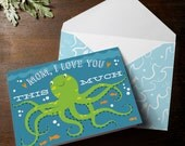 INSTANT DOWNLOAD Mothers Day Card cute octopus squid nautical under the sea card big hug I love you this much Happy Mother's Day