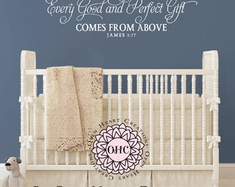 Every Good and Perfect Gift Comes From Above James 1:17 Wall Decal - Wall Quote Vinyl Decal - Christian Scripture Verse Wall Art BA0246