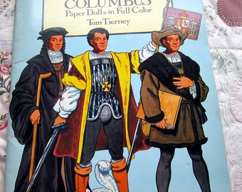 Christopher Columbus, UNCUT Paper Dolls in Full Color Tom Tierney