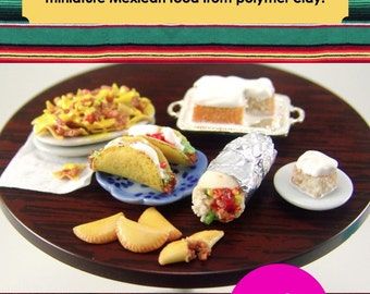 Polymer Clay Tutorial - How to Sculpt Miniature Mexican Food from Polymer Clay (Dollhouse, Food Jewelry Miniature Tutorial eBook)