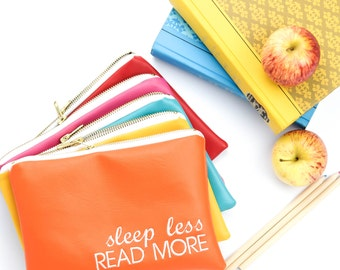 Sleep Less Read More Pencil Pouch, Multiple Colors