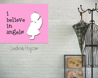Instant Download - Believe in Angels, Children wall art - 8x10 Wall art