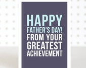 Greatest Achievement Father's Day Card