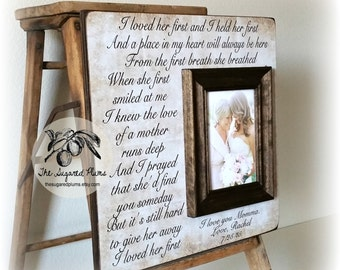 Mother Of The Bride Gift, Personalized Picture Frame, I Loved Her First And I Held Her First, 16x16 The Sugared Plums Frames