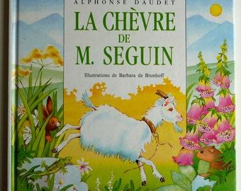 Vintage French Children's Book - La Chèvre de M. Seguin by Alphonse Daudet (1992)