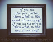 "Shantideva quote  ""No Worry""  8x10 Framed Quote Embroidery sewing - adjustable in color Tibetan wisdom Peace of mind sign Encouragement gift"