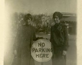 "Vintage Photo ""The Park Sisters"" No Parking Sign Snapshot Photo Old Antique Photo Black & White Photograph Found Photo Paper Ephemera - 08"