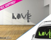 Weapons spell out LOVE ~ Custom Vinyl Wall or Car Decal ~ Choose Size and Color! ~ Peace Decal ~ Make Love Not War ~ FREE Shipping USA