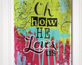Art Print - Oh How He Loves Us