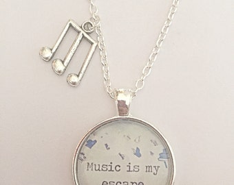 Music Note Necklace - Music is My Escape - Music Quote Necklace - Glass Pendant - Silver Plated - Gift For Music Lover - Music Jewelry
