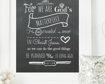 "Instant ""Ephesians 2:10"" Chalkboard Digital Wall Art Print 11x14, 8x10, 5x7, 16x20, Modern Christian Art, Scripture Print, Digital Download"