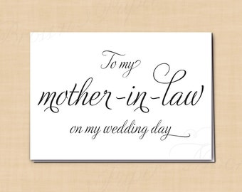 To My Mother-In-Law On My Wedding Day Printable Card, Simply Elegant: 5 x 3.5 - Instant Download