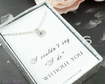 Be my bridesmaids gifts, Asking bridesmaids cards with necklace, Simple necklace, Couldnt say i do without you