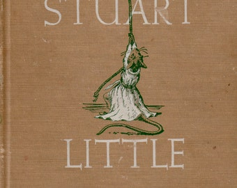 Stuart Little by E.B. White, illustrated by Garth Williams (second edition)
