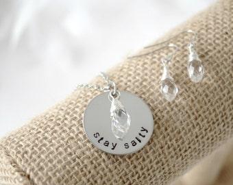 Stay Salty - Beach Necklace Earring Set - Hand Stamped - Ocean - Salt Life - Crystal Drop