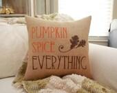 Burlap Pillow - Fall pillow / PUMPKIN SPICE EVERYTHING!