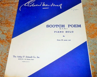 "Vintage Music Sheet, ""Scotch Poem"", Piano Solo, Edward MacDowell, Old, Music Score, Sheet Music, Op. 31, No. 2, Copyright 1929"