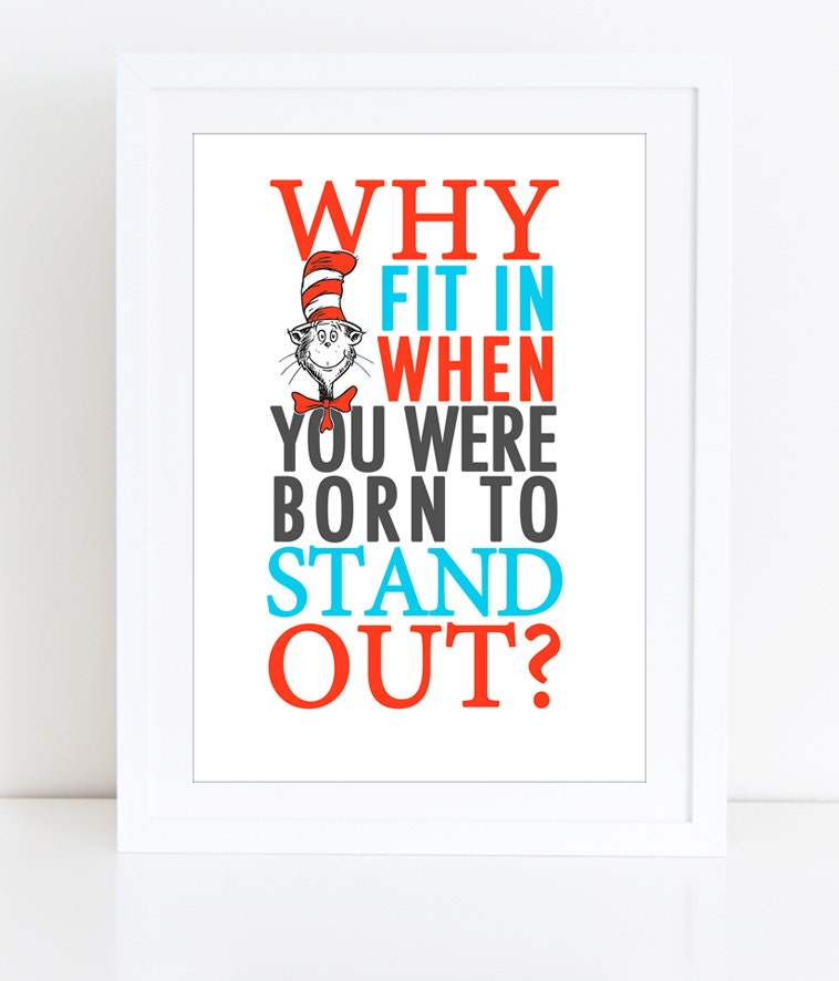 Stand Out Quotes: Printable Dr Seuss Quote Cat In The Hat Nursery Quote Why
