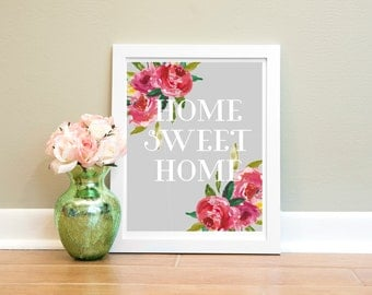 Home Sweet Home - INTSTANT DOWNLOAD - floral/home decor - PRINTABLE