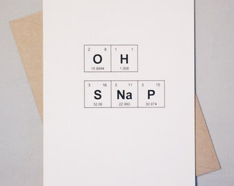 "Sassy, Irreverent Periodic Table of the Elements ""OH SNaP"" Card / Sentimental Elements / Card for Congratulations / Just Because /Life Event"