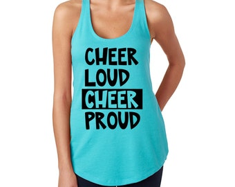 Cheer Tank -Cheer Loud Cheer Proud - Cheerleader - Team Spirit - Cheerleading - Cheer Camp - Running Tank - Coach