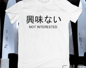 Not Interested Tee, Japan...