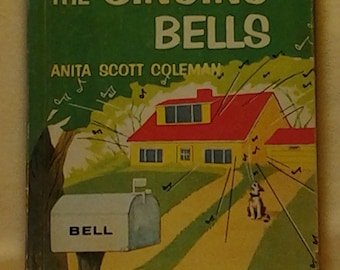 Vintage the Singing Bells ~ Children's Book ~ Broadman Press ~ 1961 ~ Family Togetherness ~ Early Reading ~ Toddlers Book
