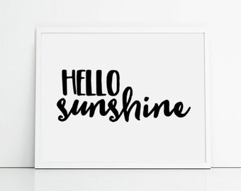 Hello sunshine quote typography art print - black and white wall art quotes - summer themed home decor wall decorations - sunshine quote