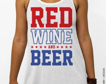 Red Wine and Beer Tank Top - 4th of July - White Flowy Tank Top