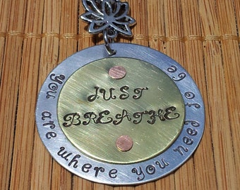 in Australia - You are where you need to be... Just Breathe... -  Riveted aluminium/aluminum and brass hand stamp inspirational necklace