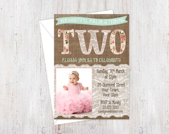 2nd birthday invitation, invitation with photo, turning TWO invite, lace invitation, burlap lace floral, child birthday party, DIY PRINTABLE