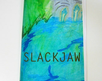 SLACKJAW by Emily Bueckert
