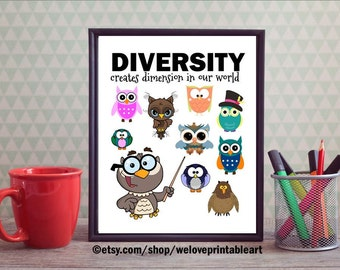 Teacher Classroom Decor, Owl Decor, Diversity Quote, Owl Wall Art, Classroom Sign, Back to School, Classroom Poster Quote Print