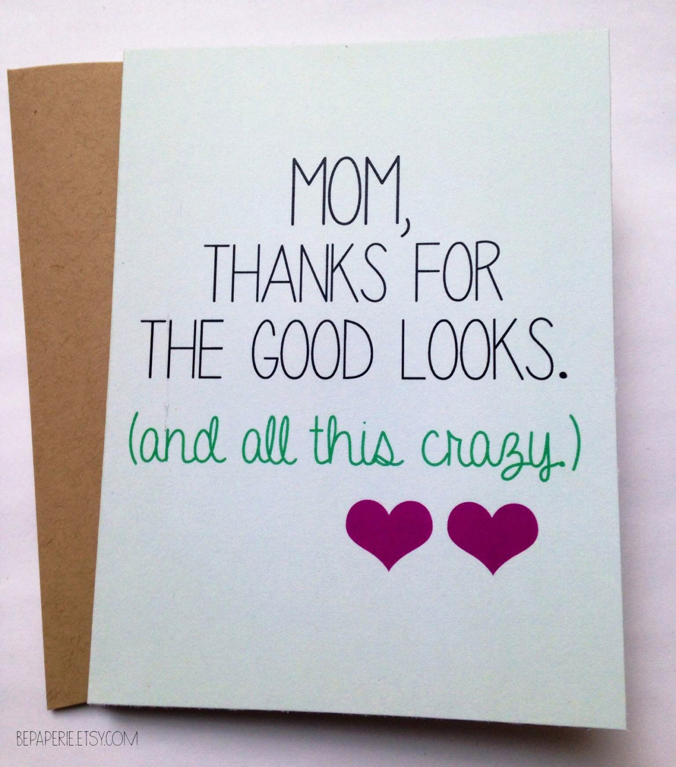 Snarky Mom Card Mother's Day Card Mom Birthday Card