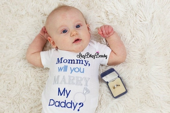 Mommy Will You Marry My Daddy Embroidered By Itzybitzybeauty