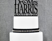 Dr and Mrs Last Name Wedding Cake Topper with Date, Unique Personalized Wedding Cake Topper, Modern Dr and Mrs Cake Topper- (T029)