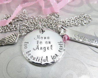 Angel Nana Miscarriage Necklace - Hand Stamped Baby Loss Necklace - Nana to an Angel - Too beautiful for earth Pendant - Memory Necklace