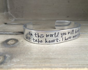 But Take Heart I Have Overcome the World John 16:33 Bible Verse Bracelet Scripture Bracelet Hand Stamped Bracelet Aluminum Brass Copper